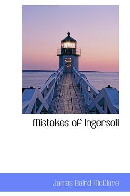 Mistakes of Ingersoll
