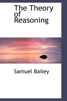 The Theory of Reasoning