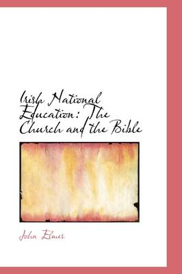 Irish National Education: The Church and the Bible