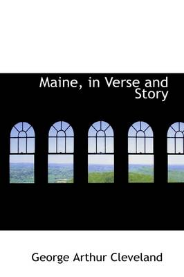 Maine, in Verse and Story