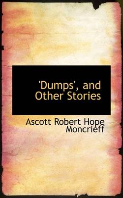 Dumps, and Other Stories