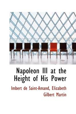 Napoleon III at the Height of His Power