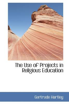The Use of Projects in Religious Education