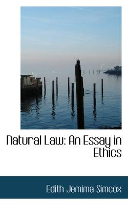 Natural Law: An Essay in Ethics