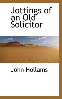 Jottings of an Old Solicitor