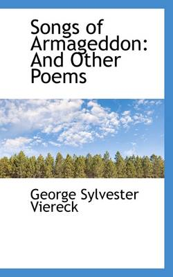Songs of Armageddon: And Other Poems