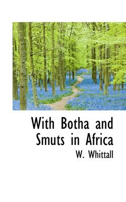 With Botha and Smuts in Africa