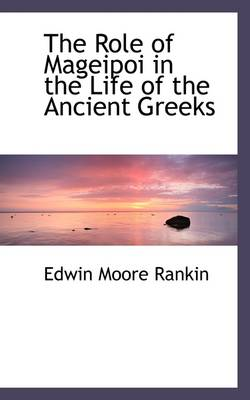 The Role of Mageipoi in the Life of the Ancient Greeks