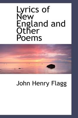 Lyrics of New England and Other Poems