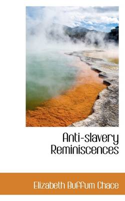Anti-Slavery Reminiscences