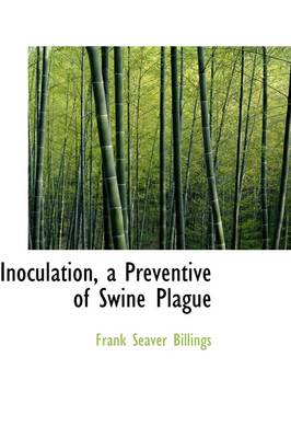 Inoculation, a Preventive of Swine Plague