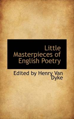 Little Masterpieces of English Poetry