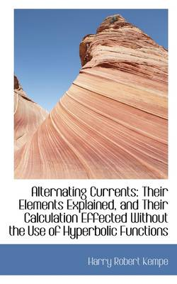 Alternating Currents: Their Elements Explained