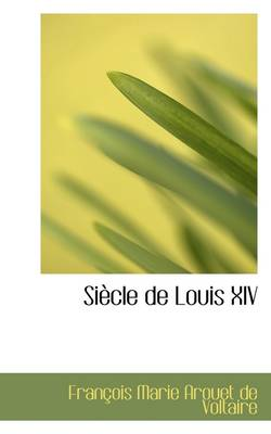 Siecle de Louis XIV