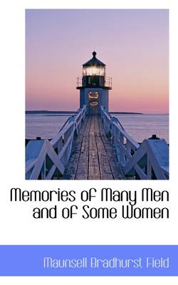Memories of Many Men and of Some Women