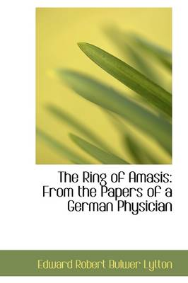 The Ring of Amasis: From the Papers of a German Physician
