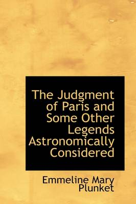 The Judgment of Paris and Some Other Legends Astronomically Considered