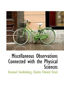 Miscellaneous Observations Connected with the Physical Sciences