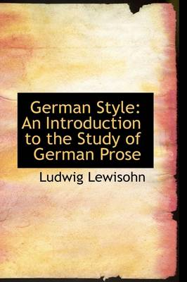 German Style: An Introduction to the Study of German Prose