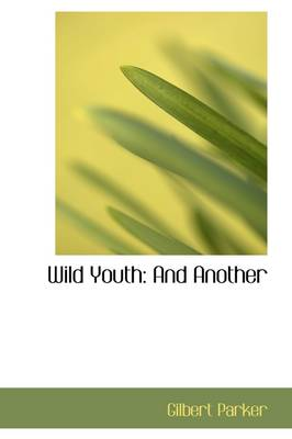 Wild Youth: And Another