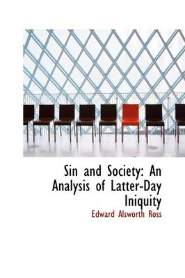 Sin and Society: An Analysis of Latter-Day Iniquity