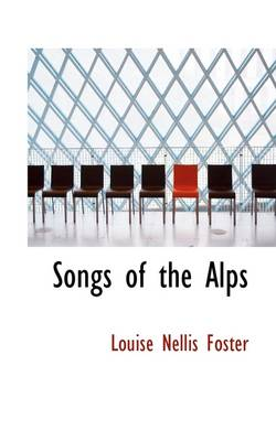Songs of the Alps