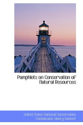 Pamphlets on Conservation of Natural Resources