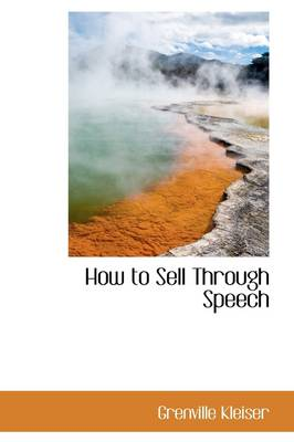 How to Sell Through Speech