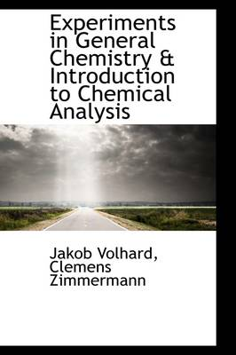 Experiments in General Chemistry & Introduction to Chemical Analysis