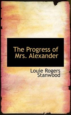 The Progress of Mrs. Alexander