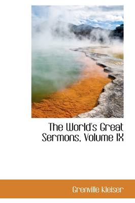 The World's Great Sermons, Volume IX