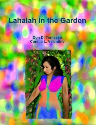 Lahalah in the Garden