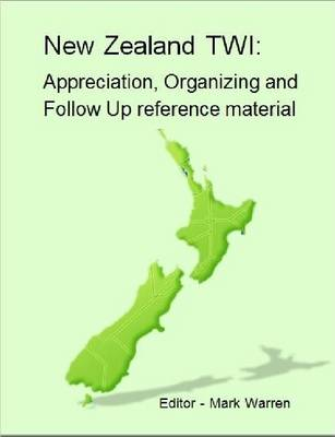 New Zealand TWI: Appreciation, Operating and Follow Up Programs