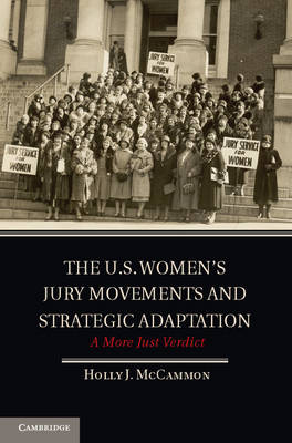 The U.S. Women's Jury Movements and Strategic Adaptation: A More Just Verdict