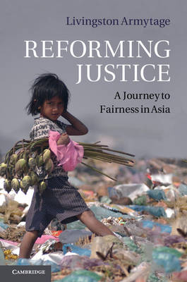 Reforming Justice: A Journey to Fairness in Asia