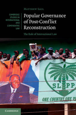 Popular Governance of Post-Conflict Reconstruction: The Role of International Law