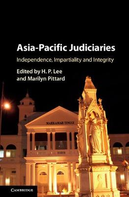 Asia-Pacific Judiciaries: Independence, Impartiality and Integrity