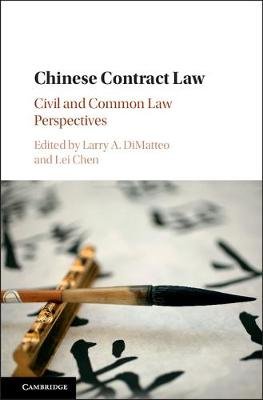 Chinese Contract Law: Civil and Common Law Perspectives