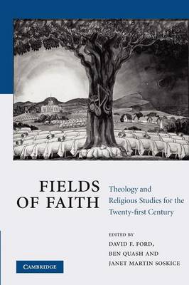 Fields of Faith: Theology and Religious Studies for the Twenty-first Century