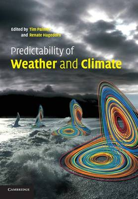 Predictability of Weather and Climate