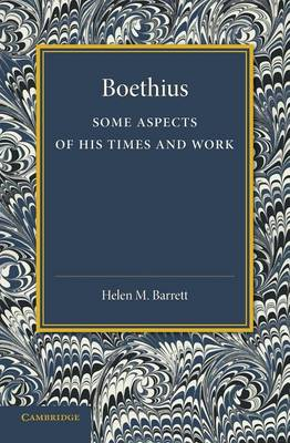 Boethius: Some Aspects of his Times and Work