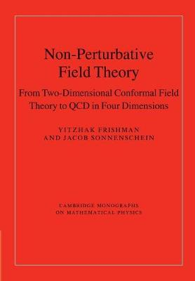 Non-Perturbative Field Theory: From Two Dimensional Conformal Field Theory to QCD in Four Dimensions