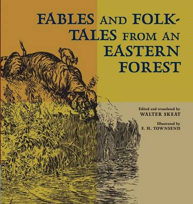 Fables and Folk-Tales from an Eastern Forest