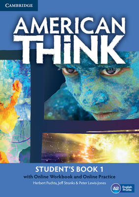 American Think Level 1 Student's Book with Online Workbook and Online Practice: Level 1: American Think Level 1 Student's Book with Online Workbook and Online Practice