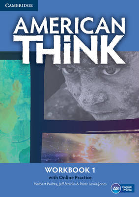 American Think Level 1 Workbook with Online Practice: Level 1: American Think Level 1 Workbook with Online Practice