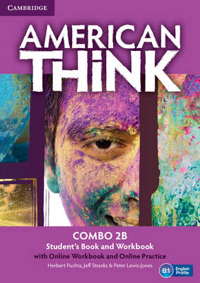 American Think Level 2 Combo B with Online Workbook and Online Practice: Level 2: American Think Level 2 Combo B with Online Workbook and Online Practice