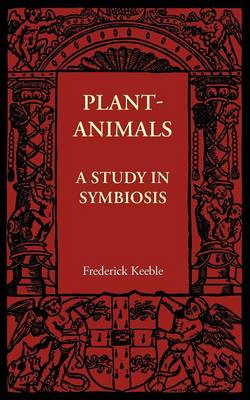 Plant-Animals: A Study in Symbiosis