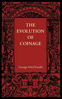 The Evolution of Coinage