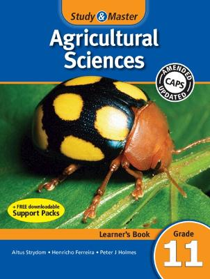 Study and Master Agricultural Sciences Grade 11 CAPS Learner's Book