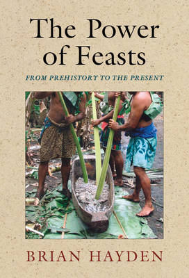 The Power of Feasts: From Prehistory to the Present